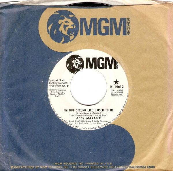 ABBY MARABLE I'm Not Strong Like I Used To Be Vinyl Record 7 Inch US MGM 1973 Promo